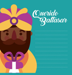 Letter to dear baltazar king of orient celebration vector
