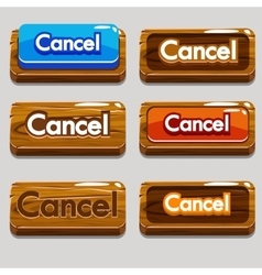 Cartoon wood buttons CANCEL for game vector image