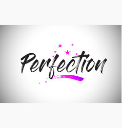 Perfection handwritten word font with vibrant vector