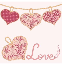 Valentine card with handmade textile hearts vector image