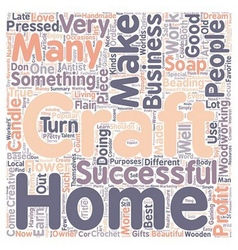 Work At Home Craft Business text background vector image vector image