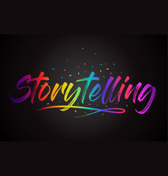 Storytelling word text with handwritten rainbow vector