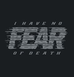 typography quotes fear vector image