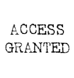 Access granted black stamp vector