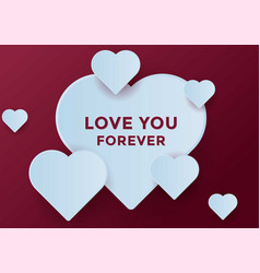 love you forever design for greeting card vector image