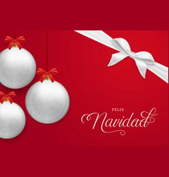 Red christmas card with ornament ball in spanish vector