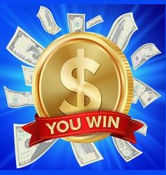 big winner poster you win dollar golden vector image vector image