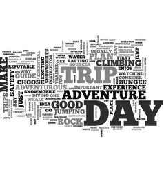 adventure day trips text word cloud concept vector image