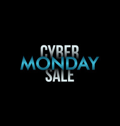 cyber monday inscription on black background vector image