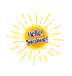 sun with text hello sunshine and linear rays vector image