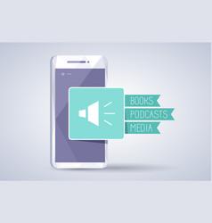 audio books podcasts media icon on smartphone vector image