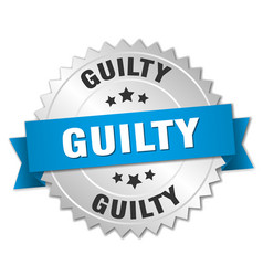 Guilty 3d silver badge with blue ribbon vector