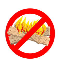 stop bonfire it is forbidden to make fire emblem vector image