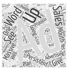 Persistent Advertising Will Do No Harm Word Cloud vector image vector image