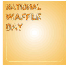 National waffle day in usa on august 24th square vector