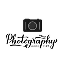 world photography day calligraphy hand lettering vector image