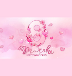 Happy women s day 8 march with cherry blossoms vector