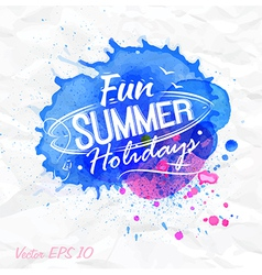 Sand watercolor lettering Fun summer holidays vector image
