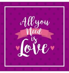 All you need is love card vector