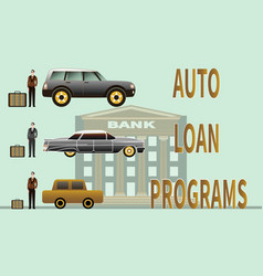 Car loan program and buying car on bank background vector