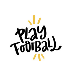 Play football lettering vector