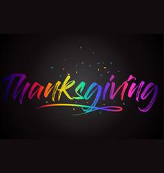 Thanksgiving word text with handwritten rainbow vector