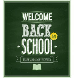 Back to school - Chalkboard vector image