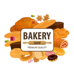 Bakery shop pastry bread and cakes vector