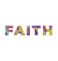 Faith concept retro colorful word art vector