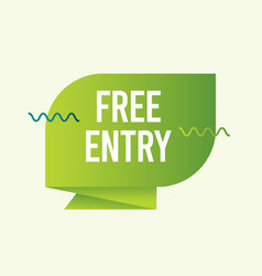 Free entry text label template design vector