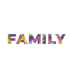 Family concept retro colorful word art vector