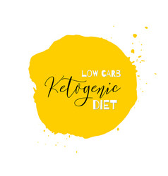 ketogenic diet lettering on hand paint yellow vector image