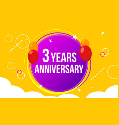 3 anniversary hapy birthday first invitation vector image