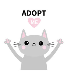 Adopt me dont buy gray cat silhouette hand hug vector