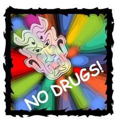 Anti drug poster with fuzzy devil face on vector