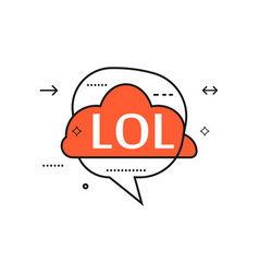 Outline speech bubble with lol phrase vector