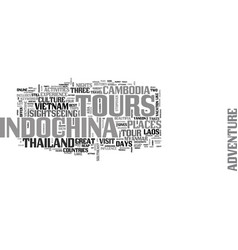 Adventure tours in indochina text word cloud vector