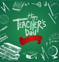 Happy teacher day with white school equipment vector