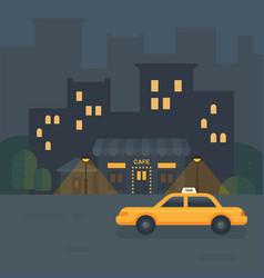Night city cafe flat taxi car near a restaurant vector