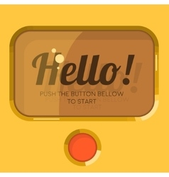 Old Styled Display Screen Plastic Button Hello vector image vector image
