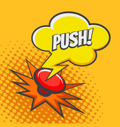 push button drawn in pop art style vector image
