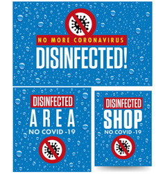 Warning sign disinfected area from coronavirus vector