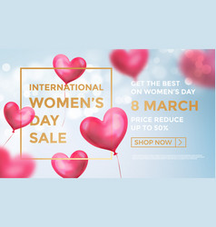 womens day sale web banner red heart balloons vector image