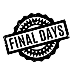 Final Days rubber stamp vector