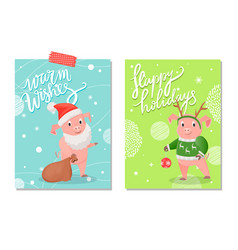 santas warm wishes and happy holidays pig vector image