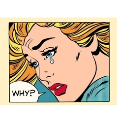 Why girl crying vector image