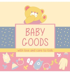 Baby Goods Teddy bear vector image vector image