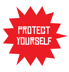 Protect yourself stamp on white background vector