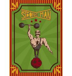Vintage retro poster of a strongman in a circus vector
