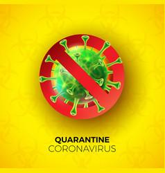 Quarantine coronavirus design with covid-19 virus vector